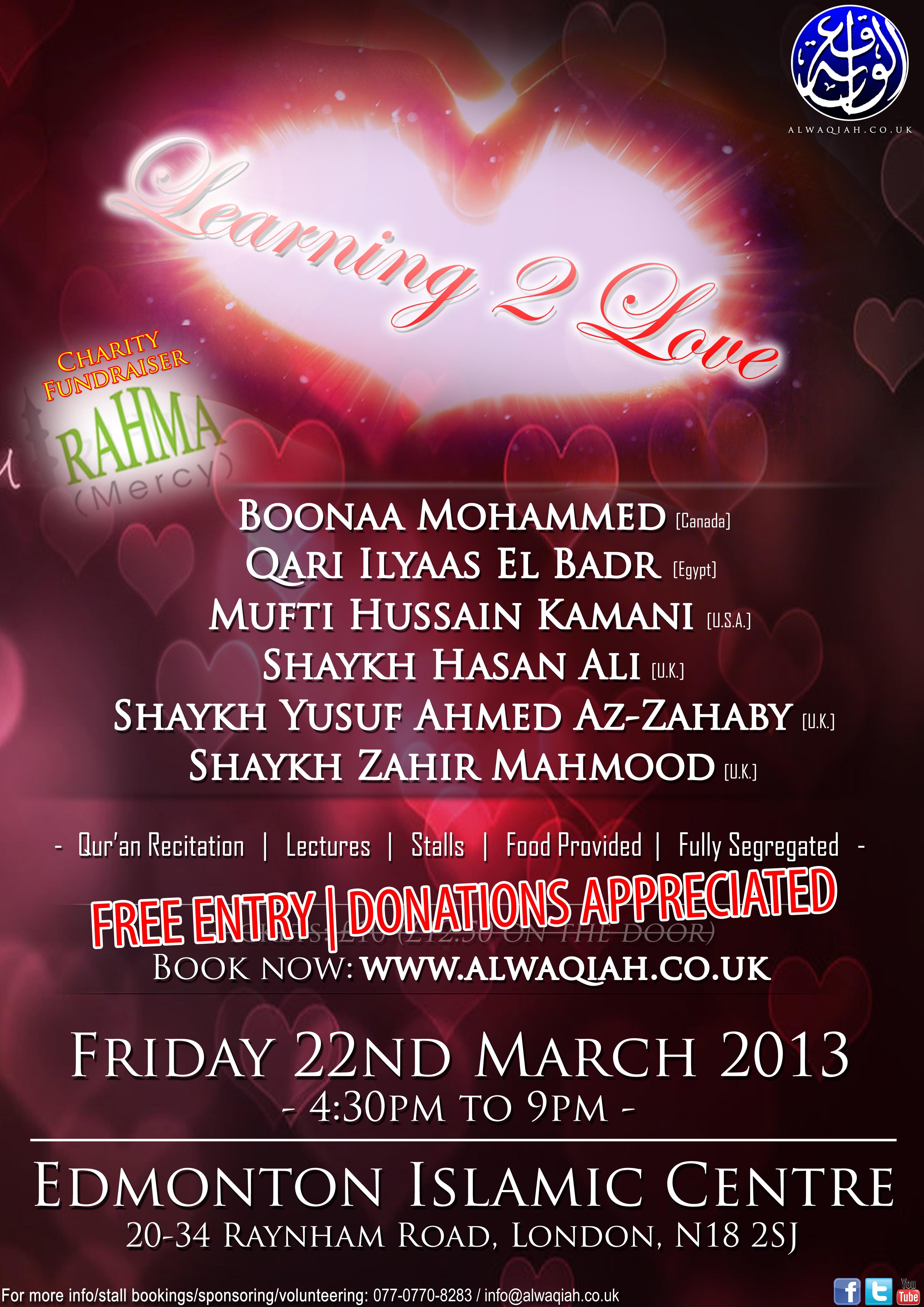 LEARNING 2 LOVE | Boonaa Mohammed, Qari Ilyaas El Badr, Mufti Hussain Kamani, Shaykh Hasan Ali, Shaykh Yusuf Ahmed Az-Zahaby & Shaykh Zahir Mahmood